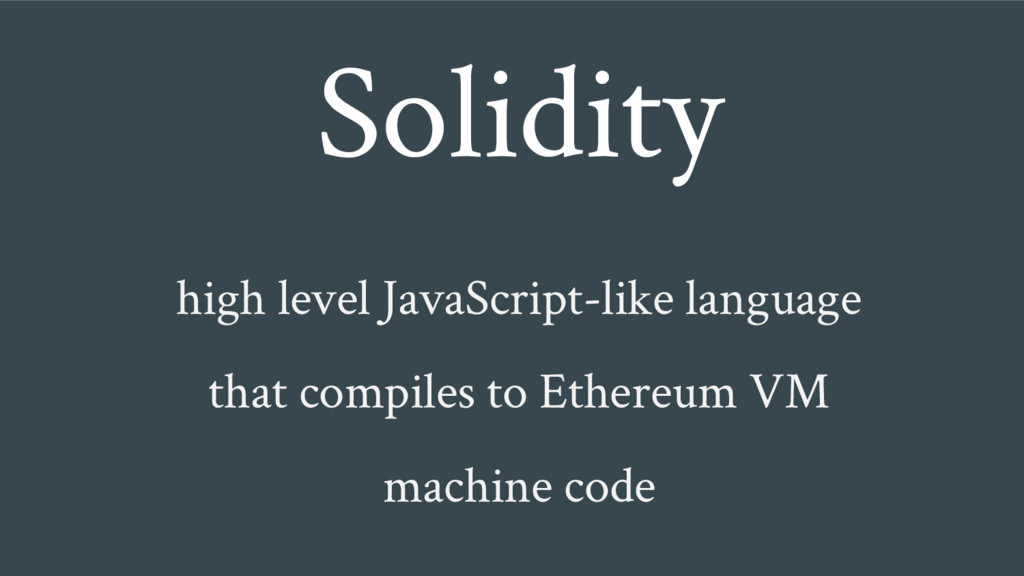 high level JavaScript-like language that compil...