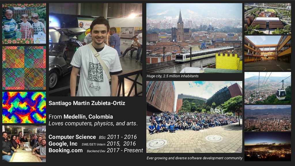 Santiago Martin Zubieta-Ortiz From Medellín, Co...