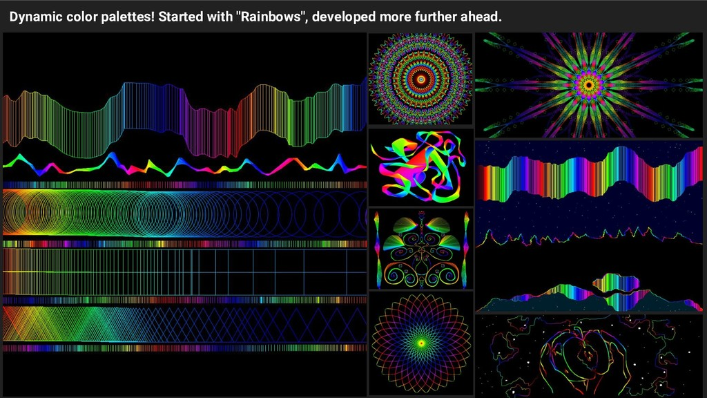 """Dynamic color palettes! Started with """"Rainbows""""..."""
