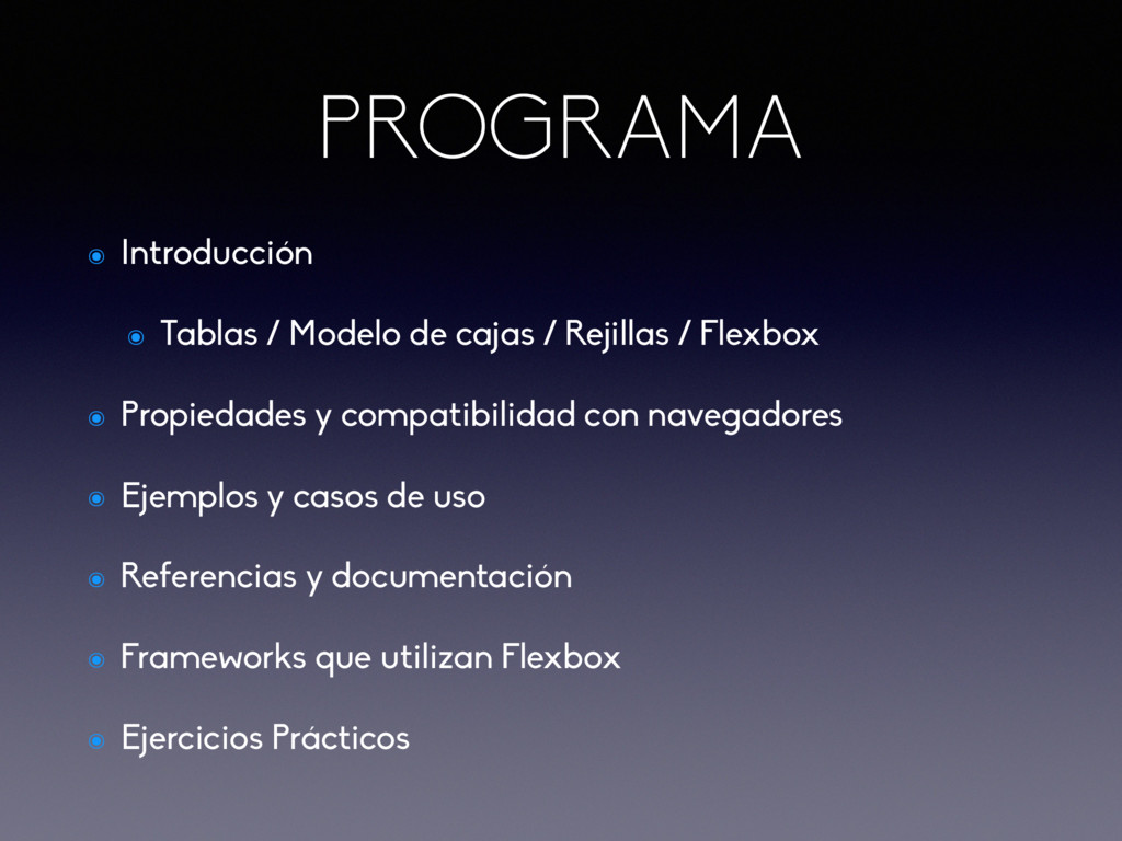 PROGRAMA ๏ Introducción ๏ Tablas / Modelo de ca...