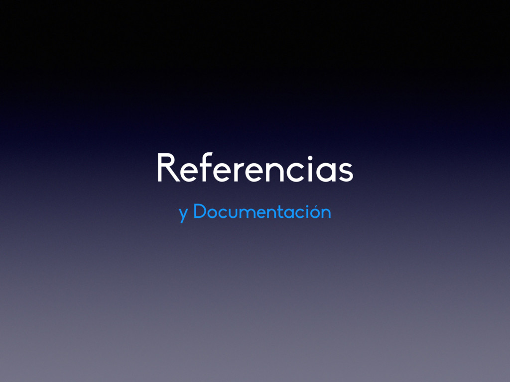Referencias y Documentación