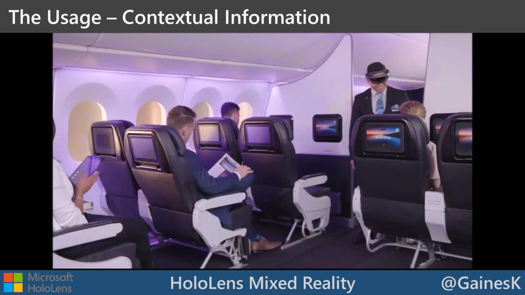 HoloLens Mixed Reality @GainesK The Usage – Con...