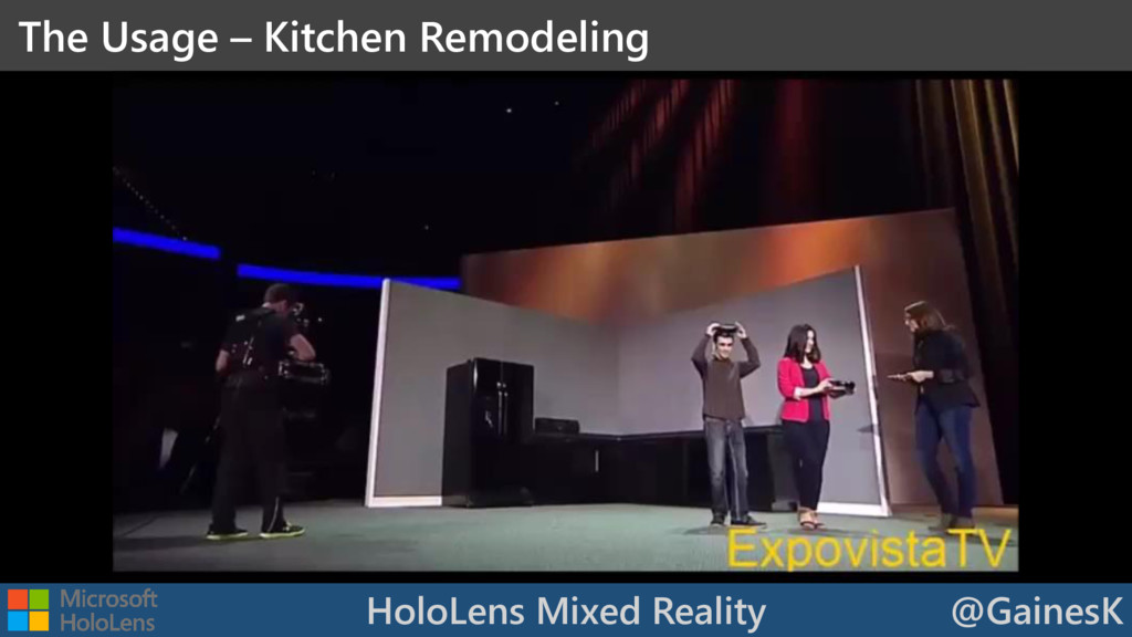 HoloLens Mixed Reality @GainesK The Usage – Kit...