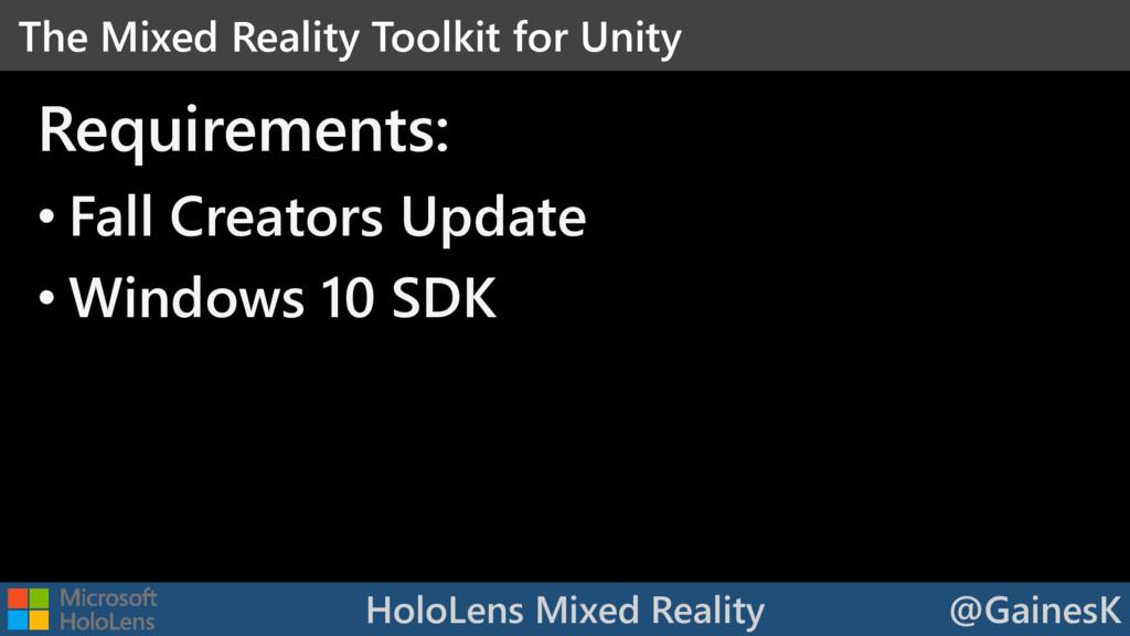 HoloLens Mixed Reality @GainesK • Fall Creators...