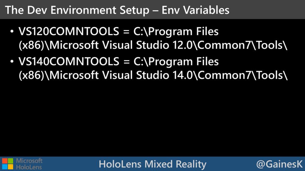 HoloLens Mixed Reality @GainesK • VS120COMNTOOL...