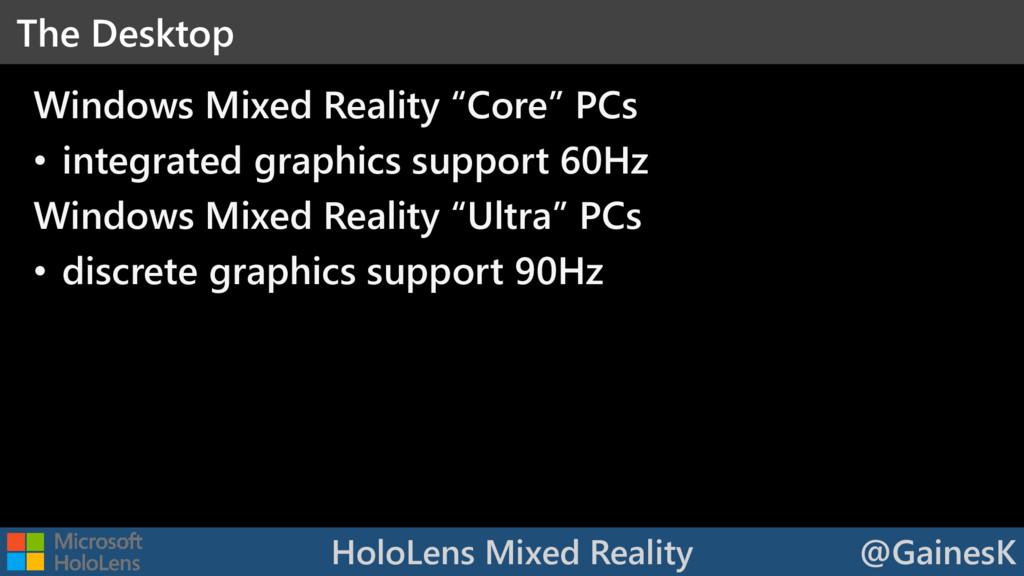 HoloLens Mixed Reality @GainesK Windows Mixed R...