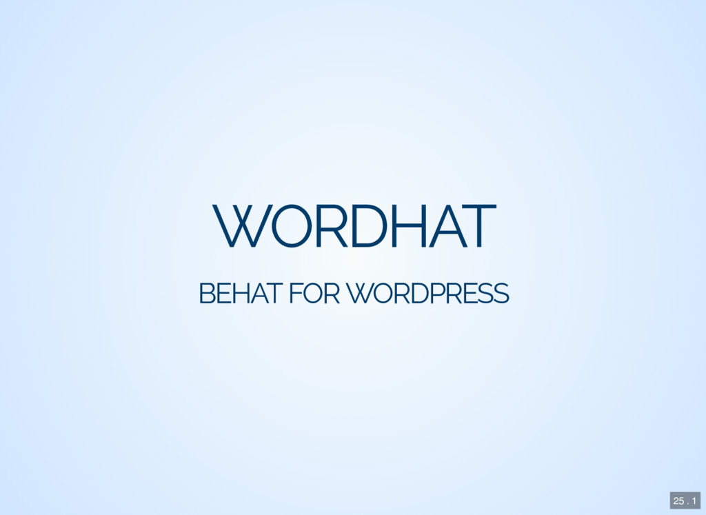 WORDHAT BEHAT FOR WORDPRESS 25 . 1