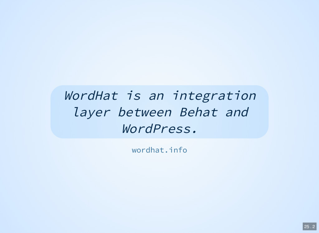 WordHat is an integration layer between Behat a...