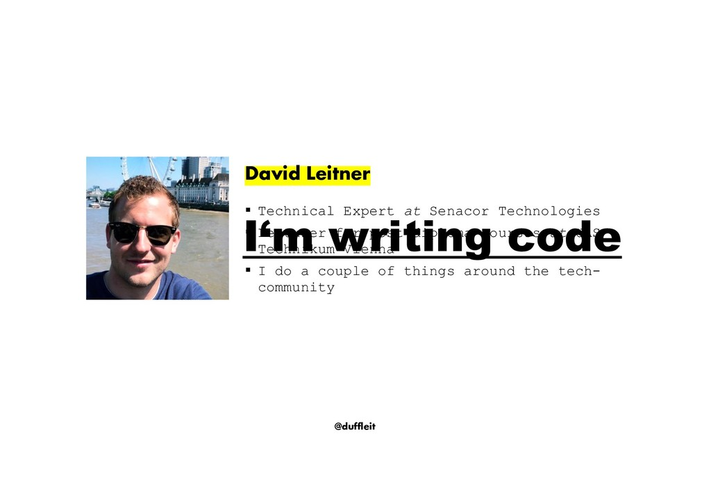 @duffleit David Leitner § Technical Expert at S...