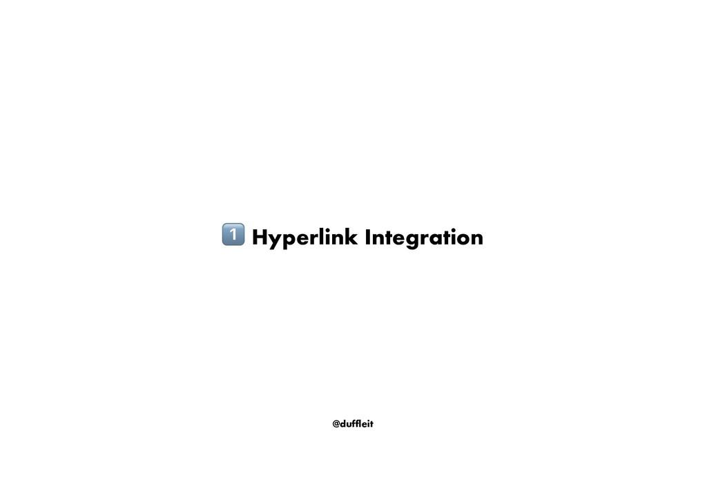 @duffleit ! Hyperlink Integration