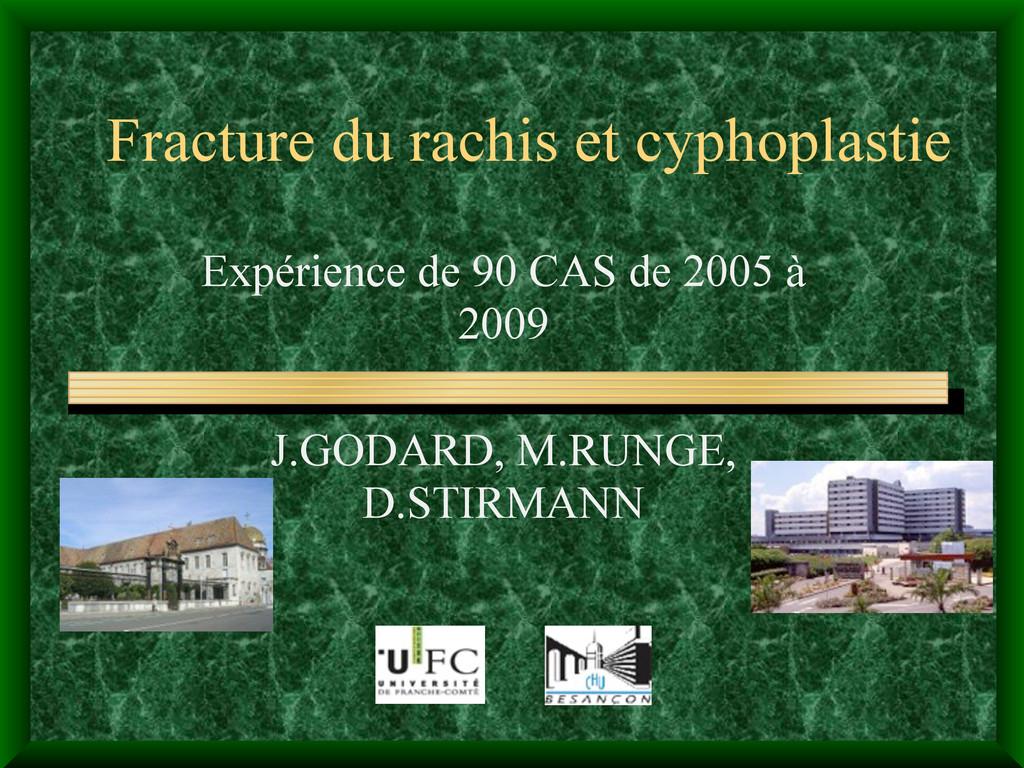 Fracture du rachis et cyphoplastie Expérience d...