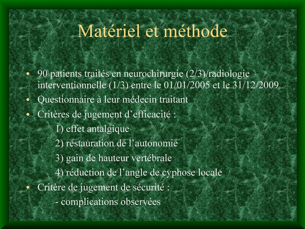 Matériel et méthode • 90 patients traités en ne...