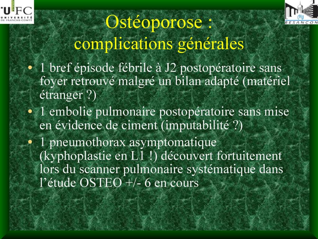 Ostéoporose : complications générales • 1 bref ...