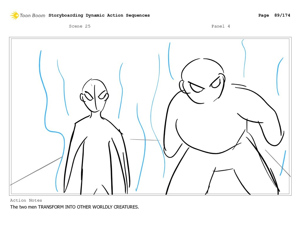 Scene 25 Panel 4 Action Notes The two men TRANS...