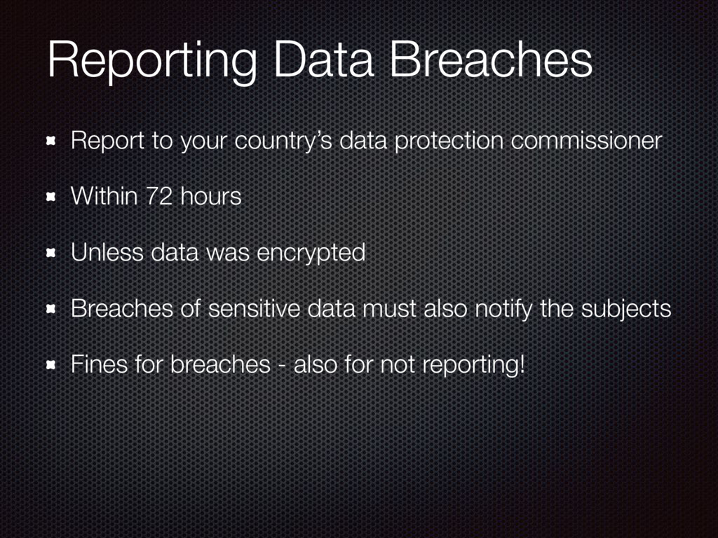 Reporting Data Breaches Report to your country'...