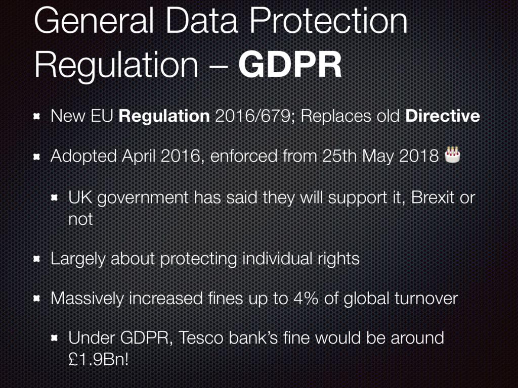 General Data Protection Regulation – GDPR New E...