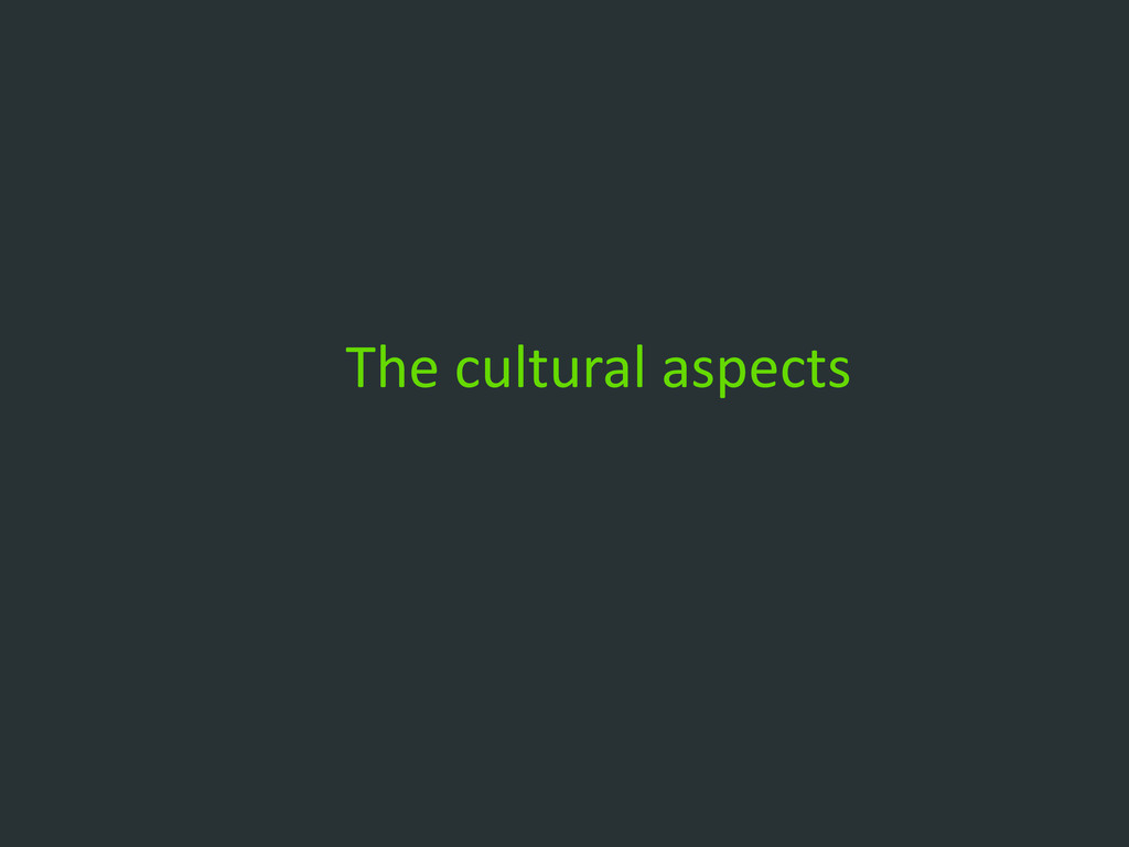 The cultural aspects