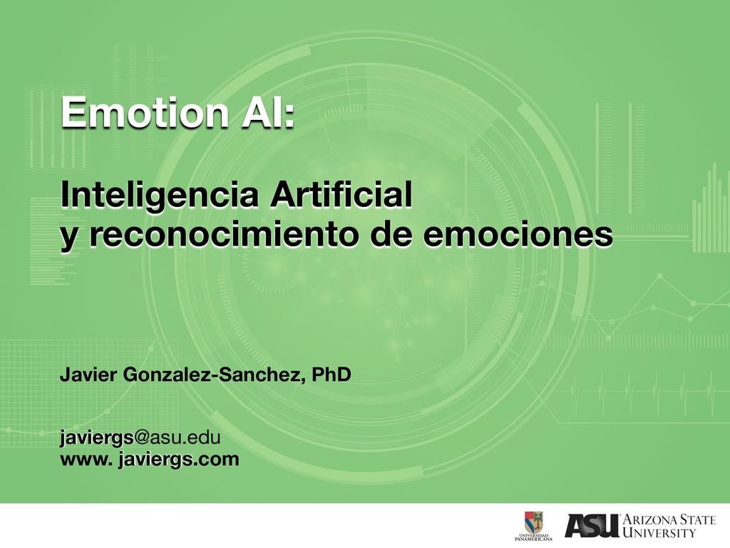 Emotion AI: Inteligencia Artificial y reconocim...