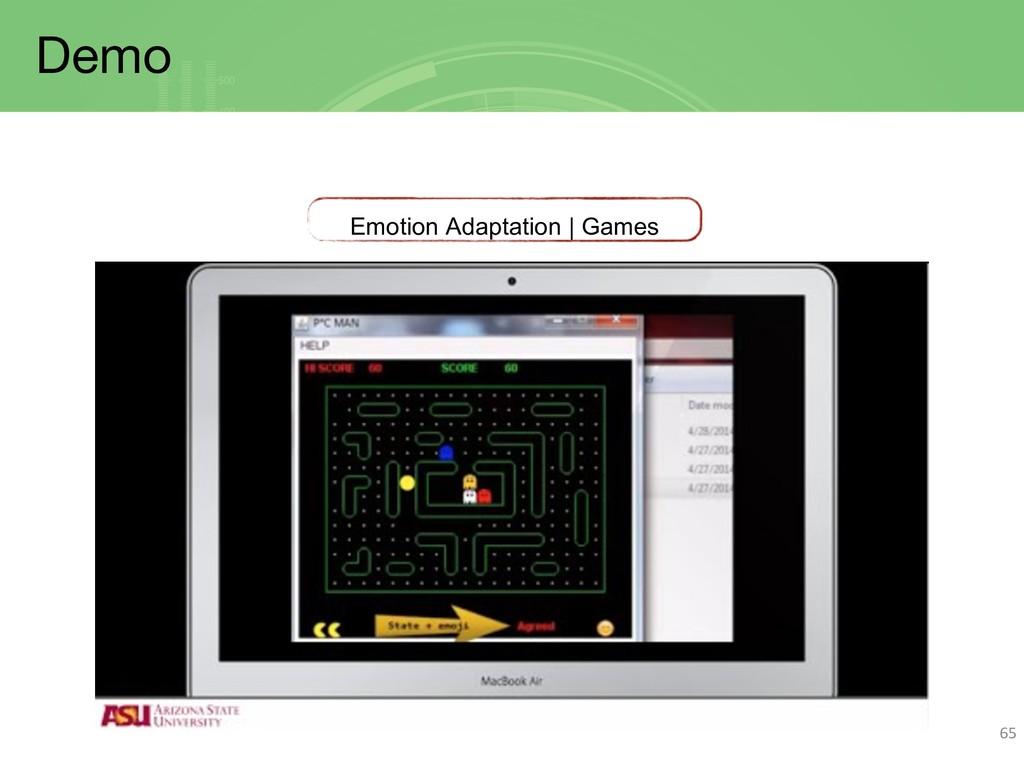 Demo 65 Emotion Adaptation | Games