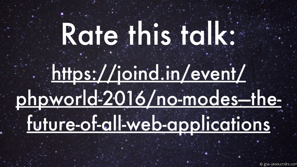 https://joind.in/event/ phpworld-2016/no-modes-...