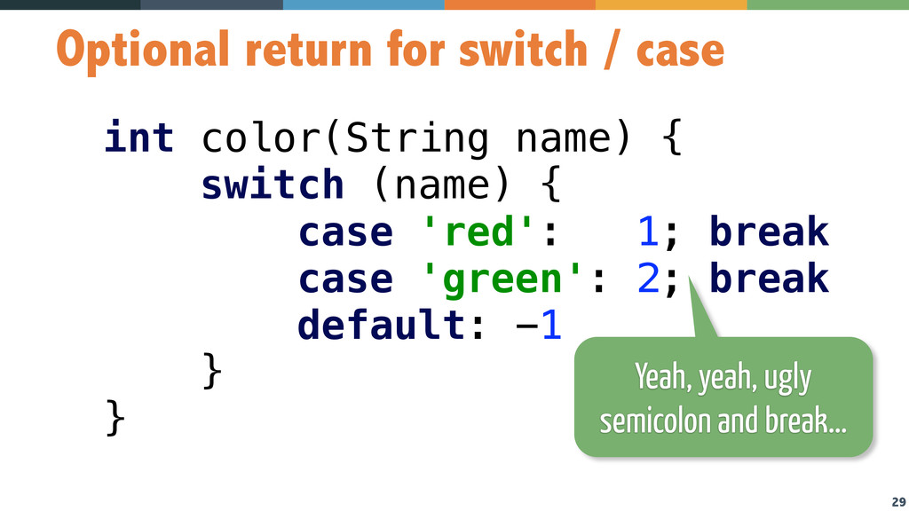 29 Optional return for switch / case int color(...