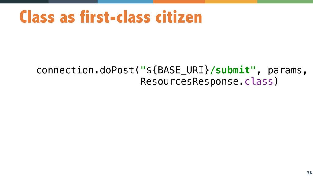 38 Class as first-class citizen connection.doPo...