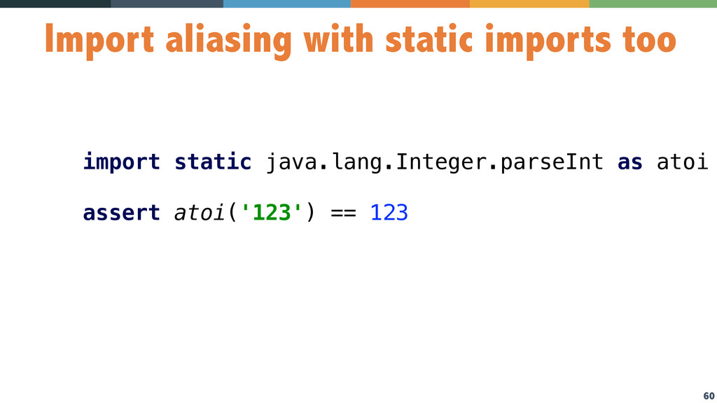 60 Import aliasing with static imports too impo...