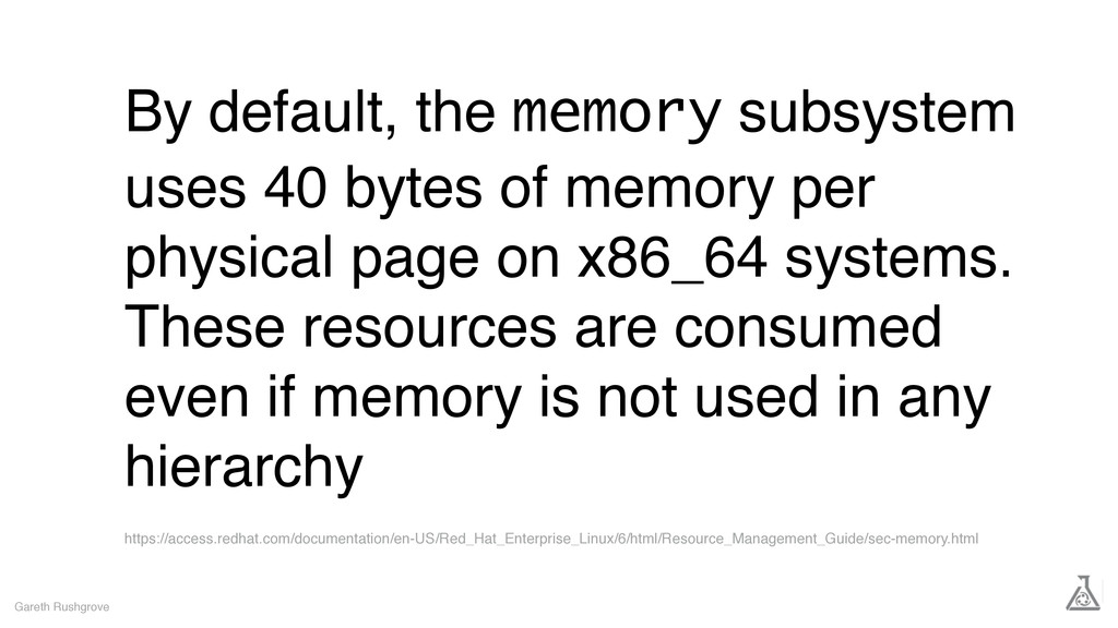 By default, the memory subsystem uses 40 bytes ...