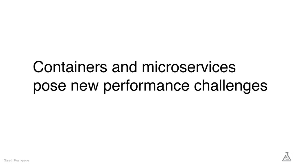Containers and microservices pose new performan...
