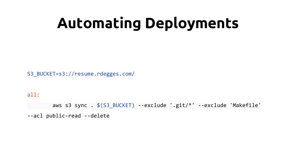 Automating Deployments S3_BUCKET=s3://resume.rd...