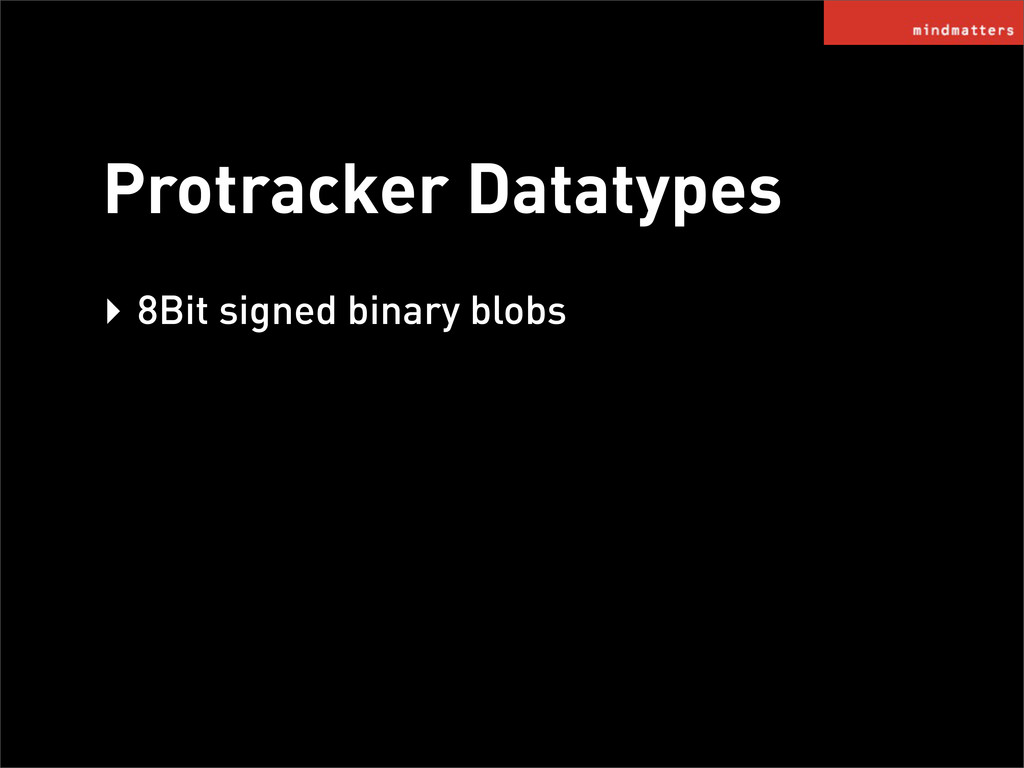 Protracker Datatypes ‣ 8Bit signed binary blobs
