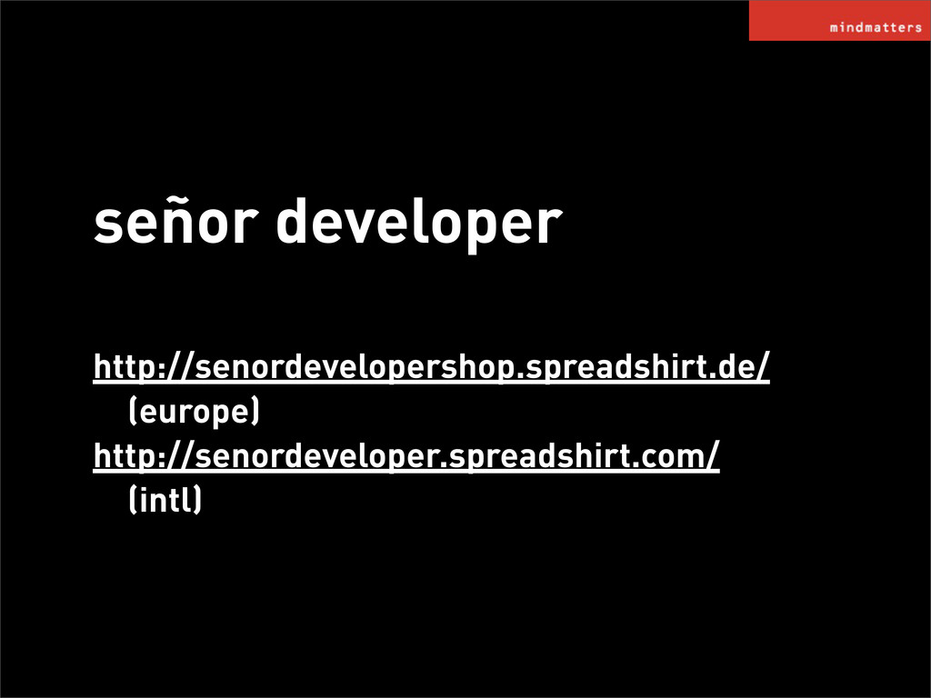 señor developer http://senordevelopershop.sprea...