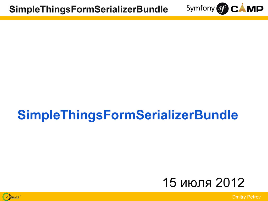 Dmitry Petrov SimpleThingsFormSerializerBundle ...