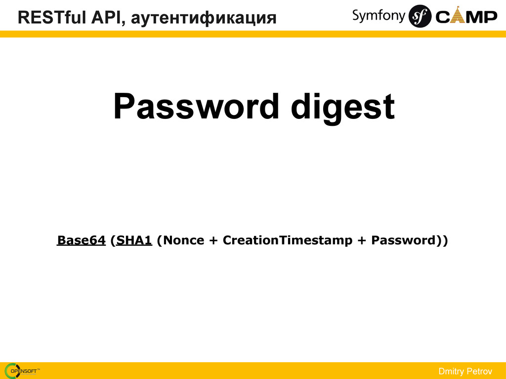 Password digest Dmitry Petrov Base64 (SHA1 (Non...