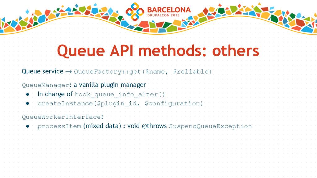 Queue API methods: others Queue service → Queue...