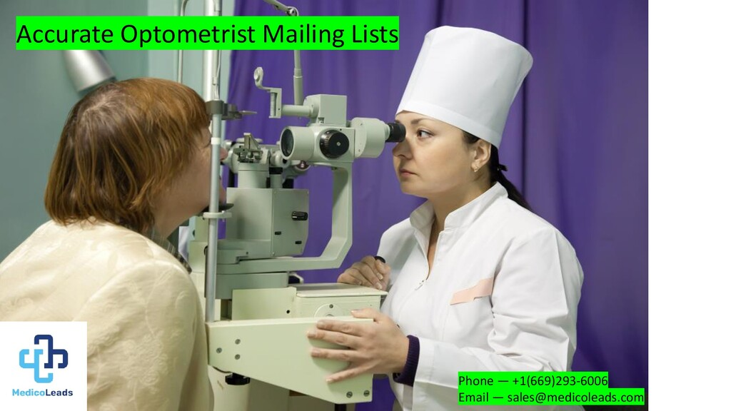 Accurate Optometrist Mailing Lists Phone — +1(6...