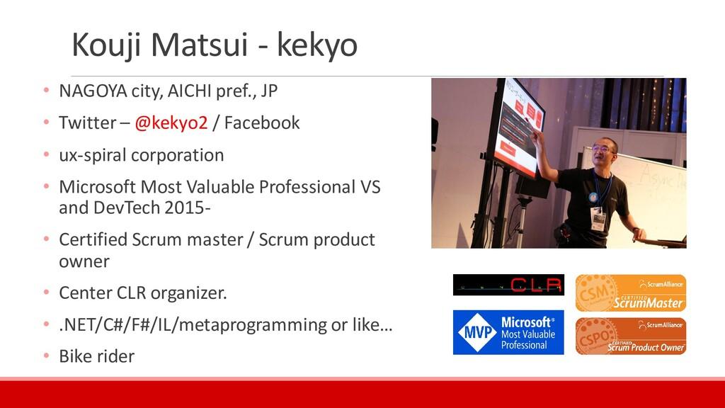 Kouji Matsui - kekyo • NAGOYA city, AICHI pref....
