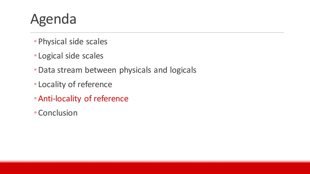 Agenda •Physical side scales •Logical side scal...