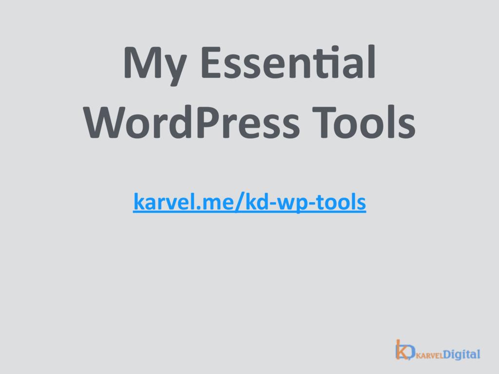 My EssenSal WordPress Tools karvel.me/kd-wp-to...
