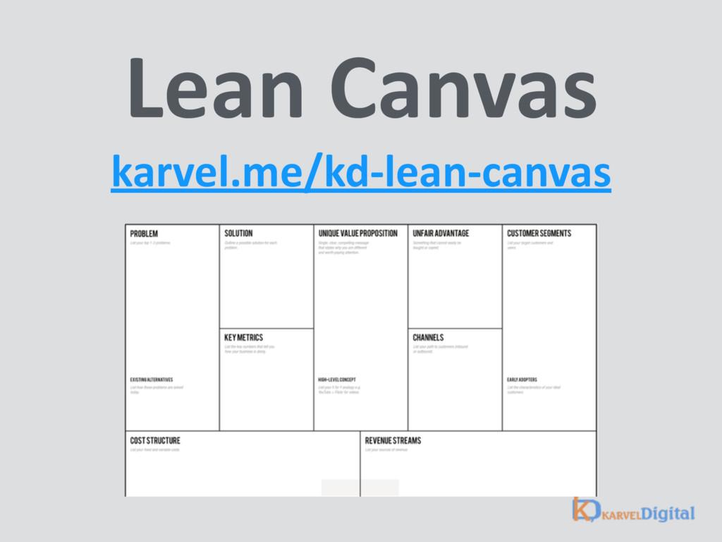 Lean Canvas karvel.me/kd-lean-canvas