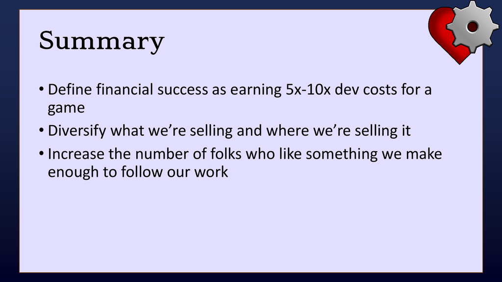Summary • Define financial success as earning 5...