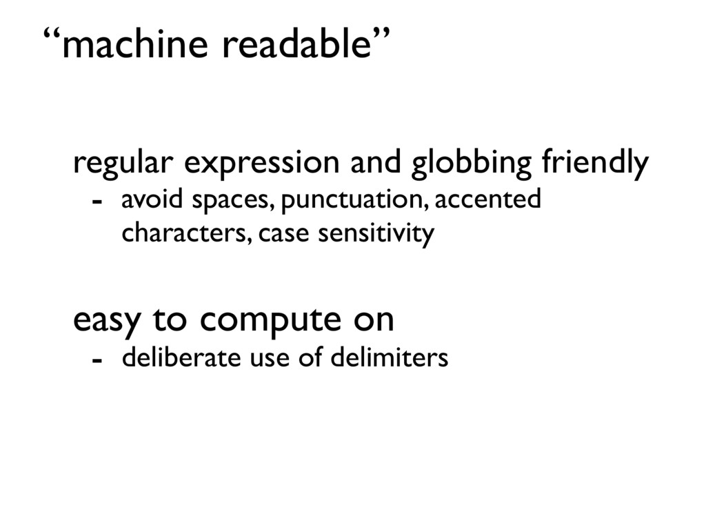 """machine readable"" regular expression and globb..."