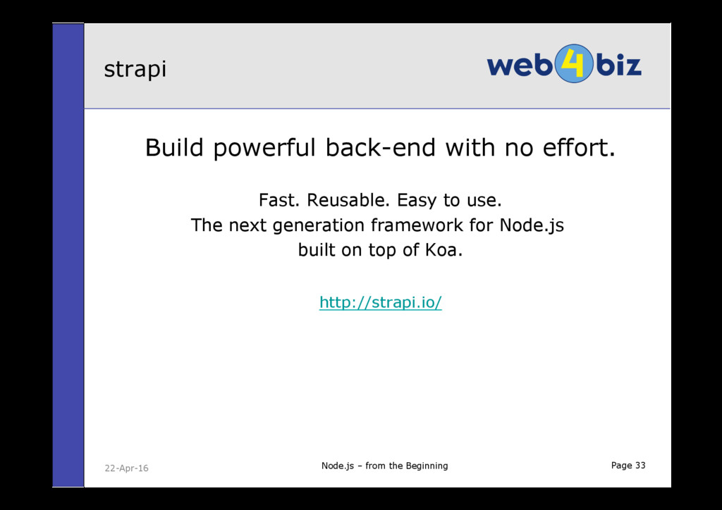 Page 33 Build powerful back-end with no effort....