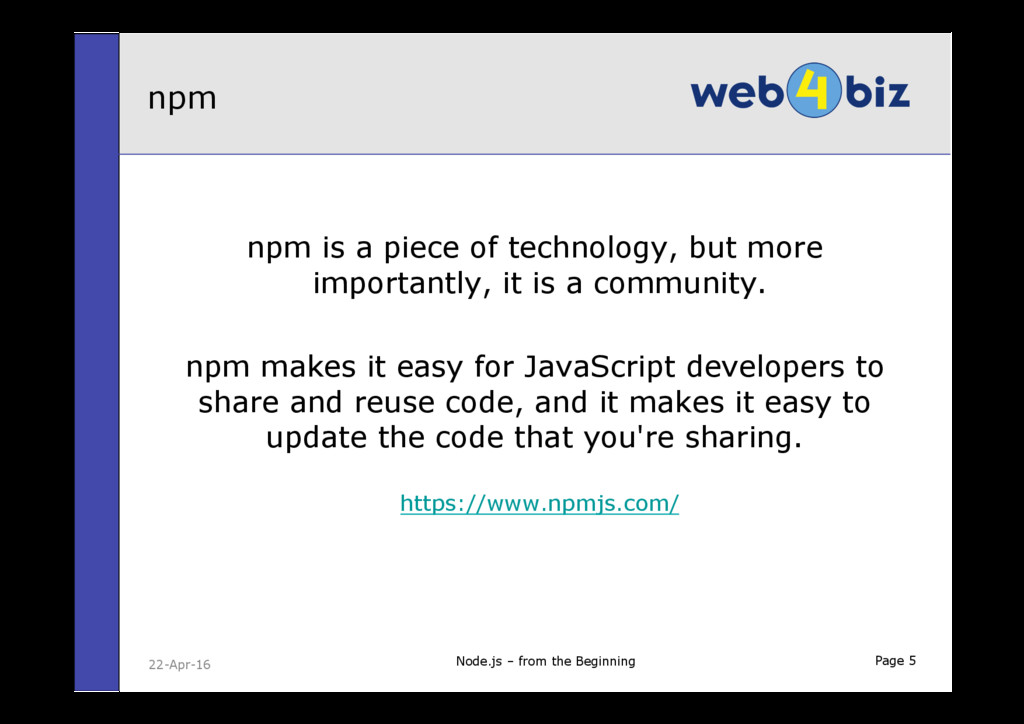 Page 5 npm is a piece of technology, but more i...