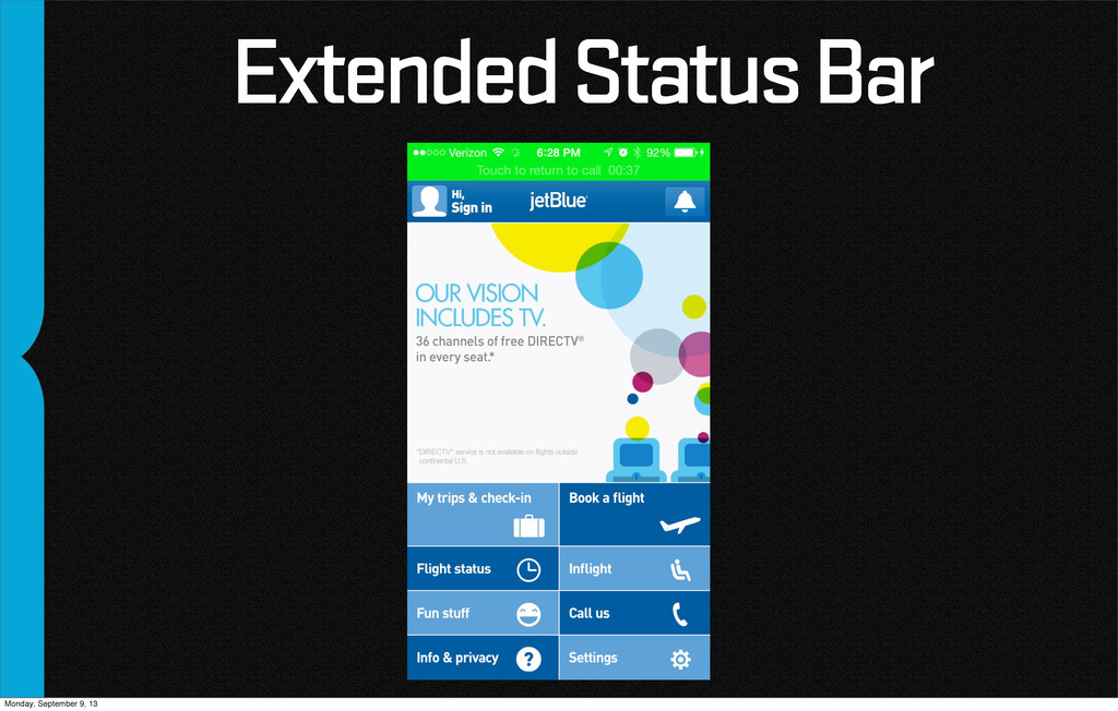 Extended Status Bar Monday, September 9, 13