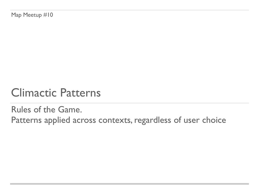 Map Meetup #10 Climactic Patterns Rules of the ...
