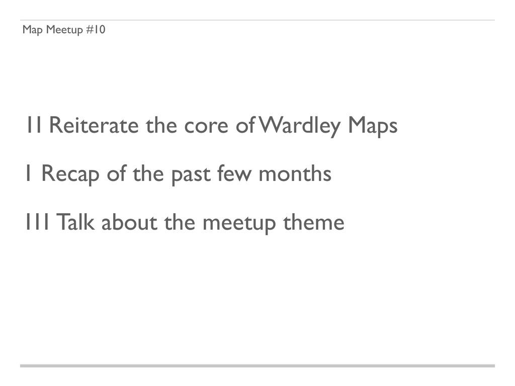 Map Meetup #10 1 Recap of the past few months 1...