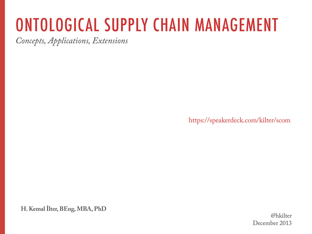 ONTOLOGICAL SUPPLY CHAIN MANAGEMENT Concepts, A...