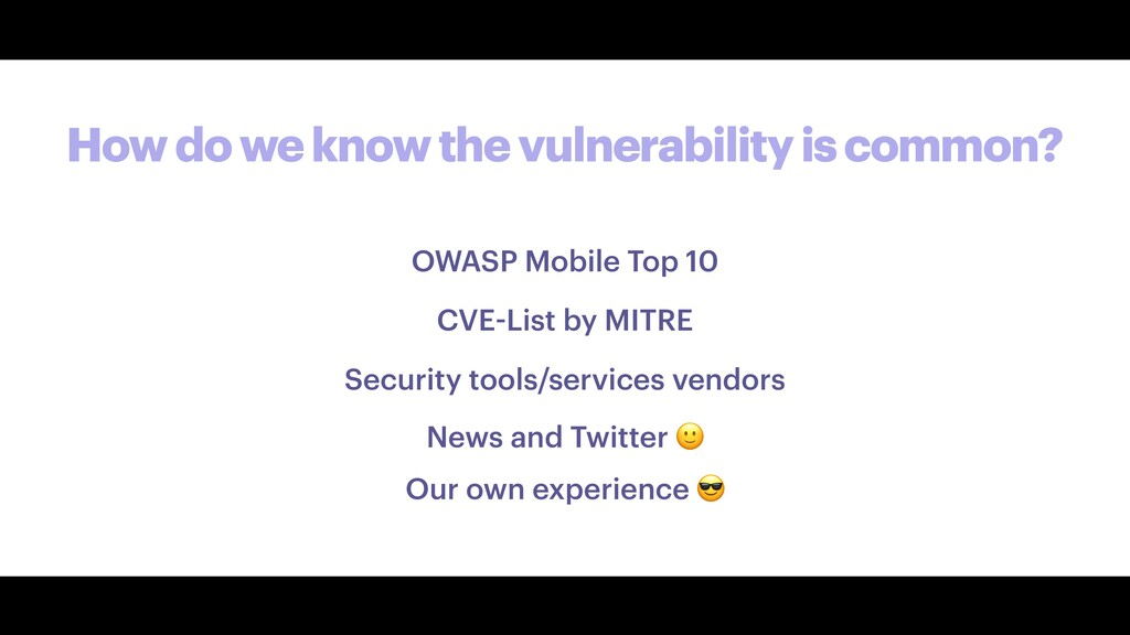 How do we know the vulnerability is common? OWA...