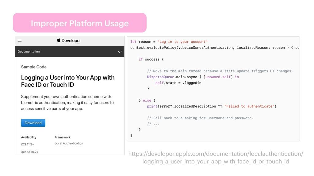 Improper Platform Usage https://developer.apple...